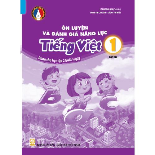 Ôn luyện và đánh giá năng lực Tiếng Việt 1 - Tập 2 - Bộ Bình Đẳng
