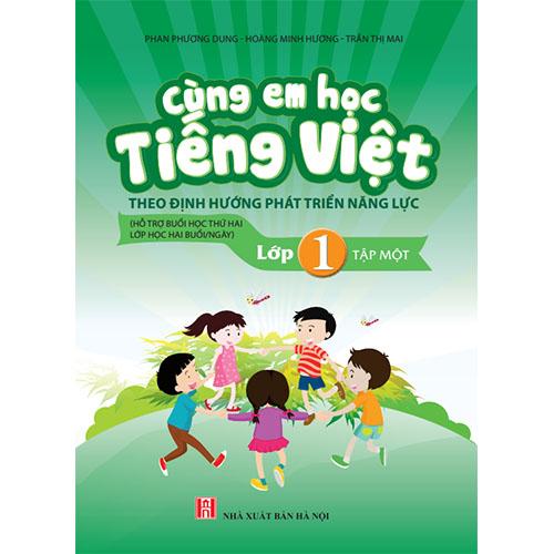 Cùng Em Học Tiếng Việt Lớp 1 - Tập 1
