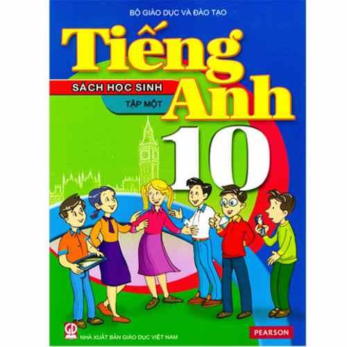 Tiếng Anh 10 - Sách Học Sinh - Tập 1 (Kèm CD)