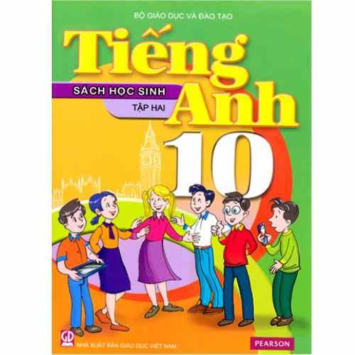 Tiếng Anh 10 - Sách Học Sinh - Tập 2 (Kèm CD)