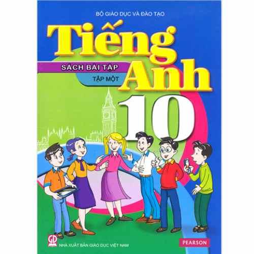Tiếng Anh Lớp 10 - Sách Bài Tập - Tập 1