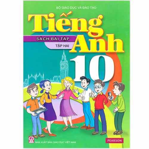 Tiếng Anh 10 - Sách Bài Tập - Tập 2