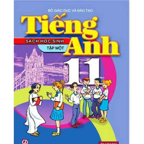 Tiếng Anh Lớp 11 - Sách Học Sinh - Tập 1 (Kèm CD)