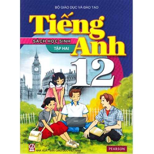 Tiếng Anh Lớp 12 - Sách Học Sinh - Tập 2 (Kèm CD)