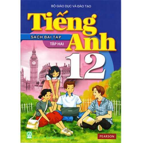 Tiếng Anh Lớp 12 - Sách Bài Tập - Tập 1