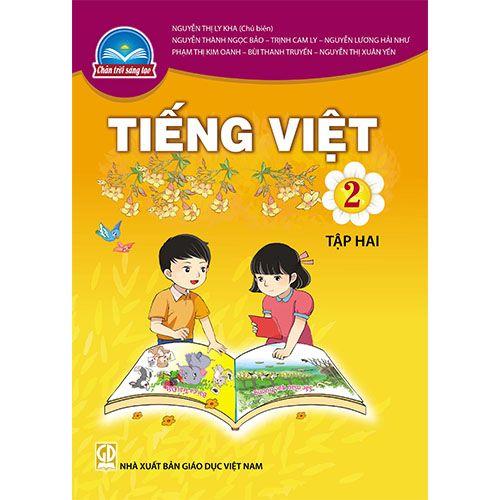 Tiếng Việt 2 Tập 2 - Bộ Sách Chân Trời Sáng Tạo