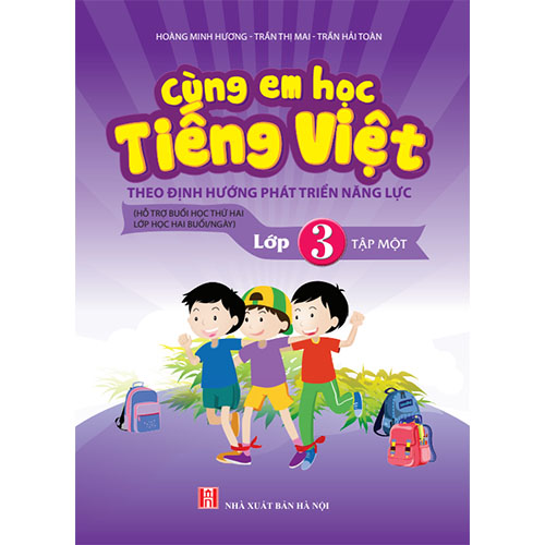 Cùng Em Học Tiếng Việt Lớp 3 - Tập 1