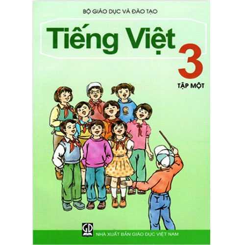 Tiếng Việt Lớp 3 - Tập 1