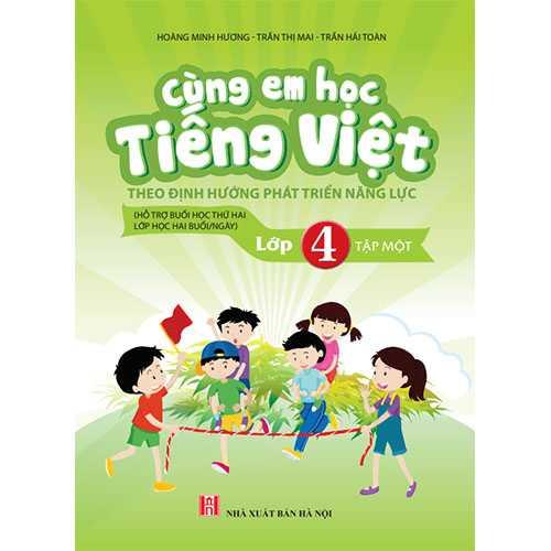 Cùng Em Học Tiếng Việt Lớp 4 -Tập 1