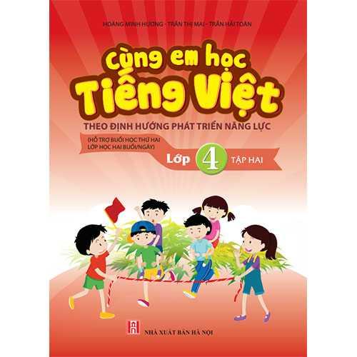 Cùng Em Học Tiếng Việt Lớp 4 -Tập 2
