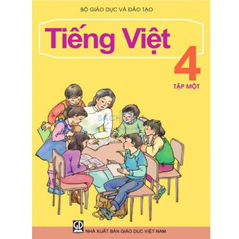 Tiếng Việt Lớp 4 - Tập 1