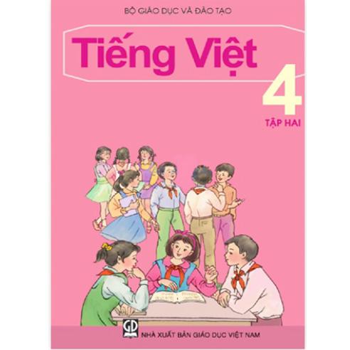 Tiếng Việt Lớp 4- Tập 2
