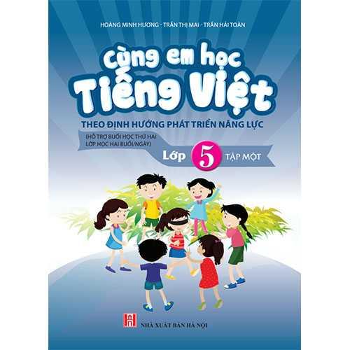 Cùng Em Học Tiếng Việt Lớp 5 -Tập 1