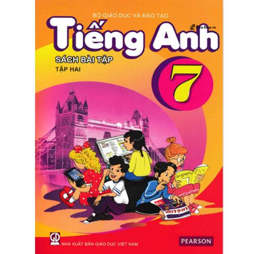 Tiếng Anh Lớp 7 - Sách Bài Tập - Tập 2 (Kèm CD)