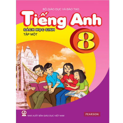 Tiếng Anh Lớp 8 - Sách Học Sinh - Tập 1 (Kèm CD)