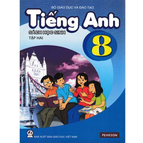 Tiếng Anh Lớp 8 - Sách Học Sinh - Tập 2 (Kèm CD)
