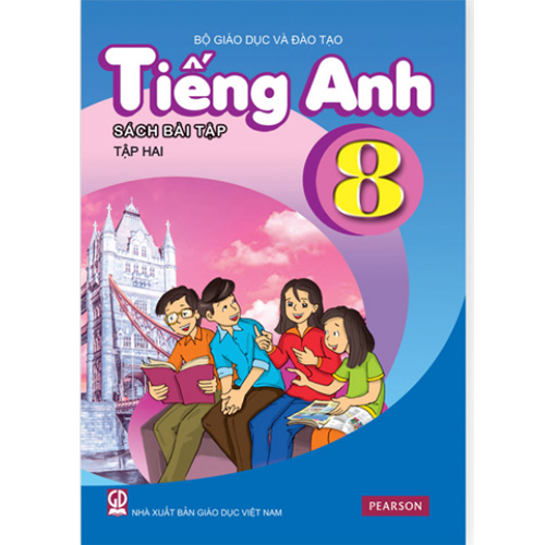 Tiếng Anh Lớp 8 - Sách Bài Tập - Tập 2