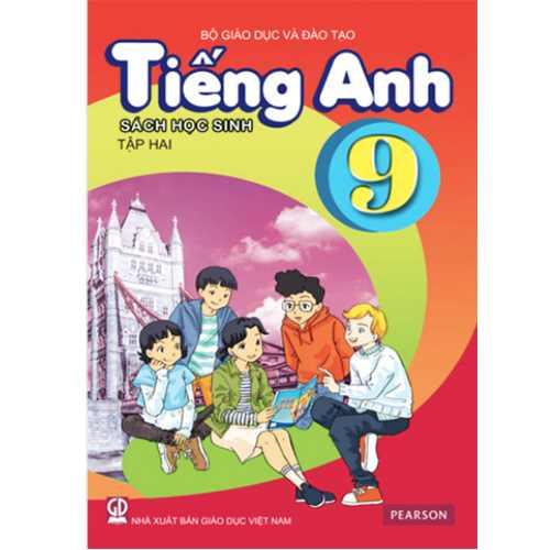 Tiếng Anh Lớp 9 - Sách Học Sinh - Tập 2 (Kèm CD)
