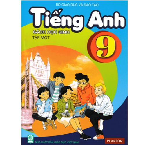 Tiếng Anh Lớp 9 - Sách Học Sinh - Tập 1 (Kèm CD)