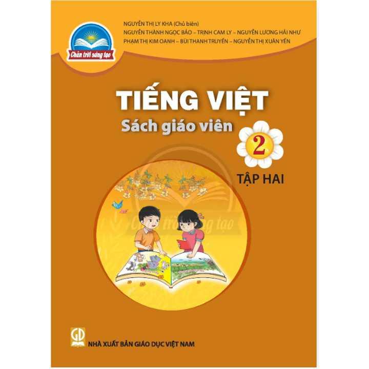 Tiếng Việt 2 - Tập 2 - SÁCH GIÁO VIÊN - Bộ Chân Trời