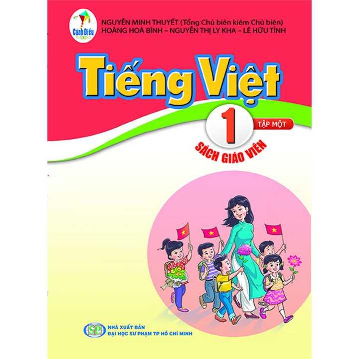 Tiếng Việt 1 - Tập 1 - SÁCH GIÁO VIÊN - Bộ Cánh Diều