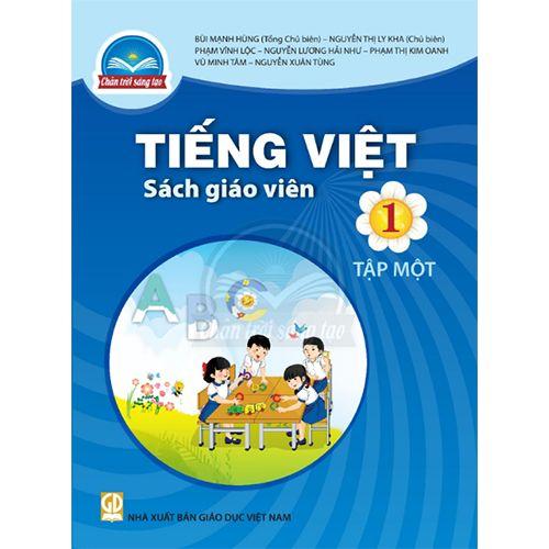 Tiếng Việt 1 - Tập 1 - SÁCH GIÁO VIÊN - Bộ Chân Trời
