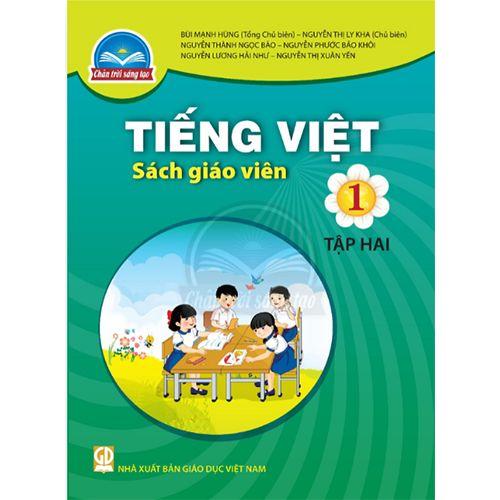 Tiếng Việt 1 - Tập 2 - SÁCH GIÁO VIÊN - Bộ Chân Trời