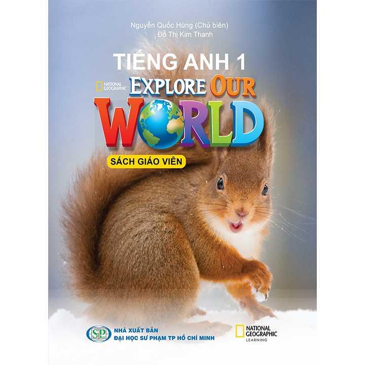 Tiếng Anh 1 - ExPlore Our World - SÁCH GIÁO VIÊN