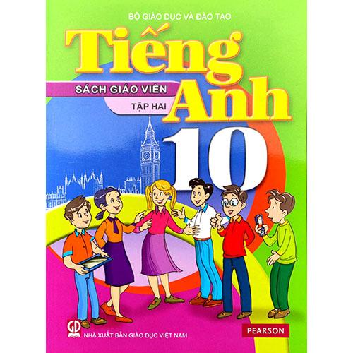Sách Giáo Viên Tiếng Anh Lớp 10 Tập 2