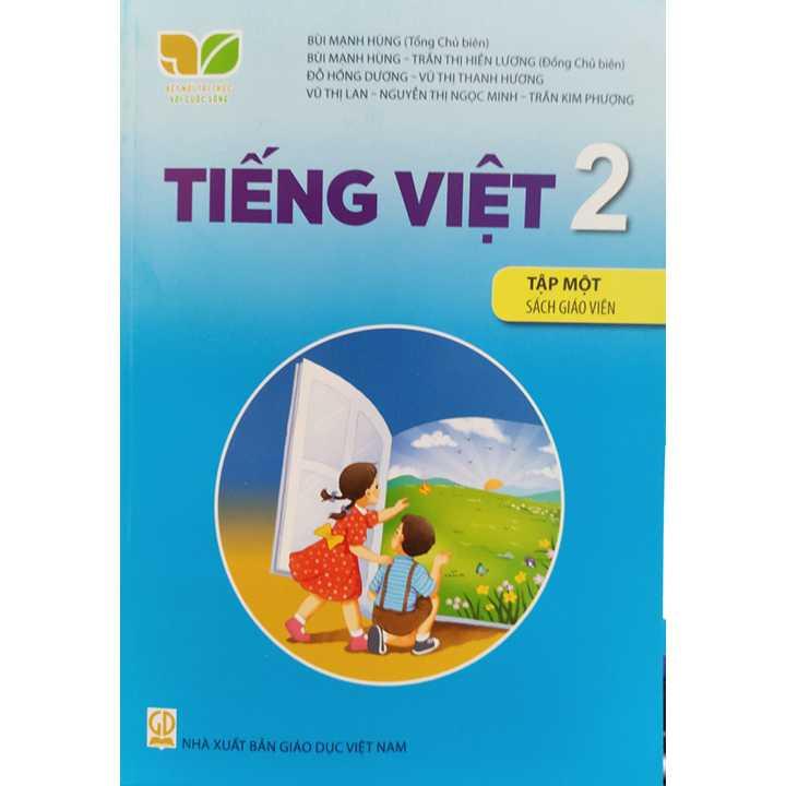 Tiếng Việt 2 - Tập 1 - SÁCH GIÁO VIÊN - Bộ Kết Nối