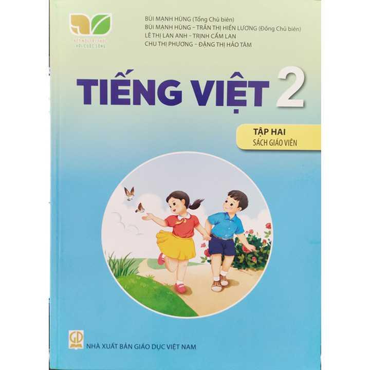 Tiếng Việt 2 - Tập 2 -  SÁCH GIÁO VIÊN - Bộ Kết Nối