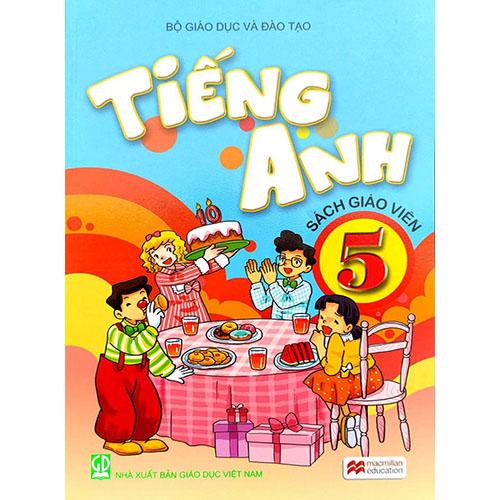Sách Giáo Viên Tiếng Anh Lớp 5