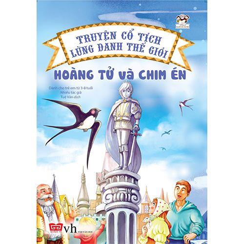 Truyện Cổ Tích Lừng Danh Thế Giới - Hoàng Tử Và Chim Én
