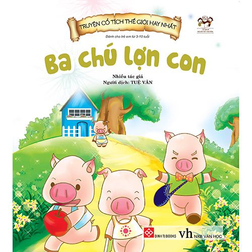 Truyện Cổ Tích Thế Giới Hay Nhất - Ba Chú Lợn Con