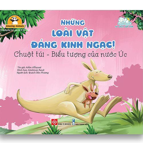 Amazing Animals - Những Loài Vật Đáng Kinh Ngạc! - Chuột Túi - Biểu Tượng Của Nước Úc