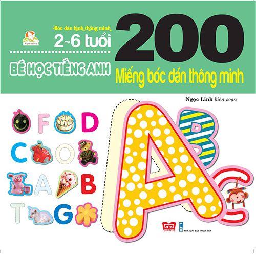200 Miếng Bóc Dán Thông Minh - Bé Học Tiếng Anh (2-6 Tuổi)