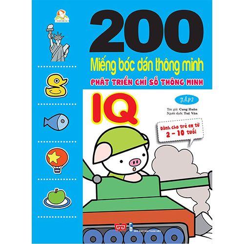 200 Miếng Bóc Dán Thông Minh - Phát Triển Chỉ Số Thông Minh IQ - Tập 2 (Dành Cho Trẻ 2-10 Tuổi)