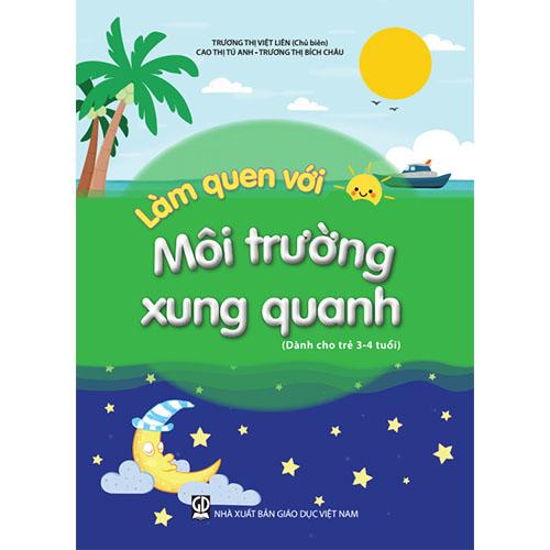Làm Quen Với Môi Trường Xung Quanh - Dành Cho Trẻ 3-4 Tuổi