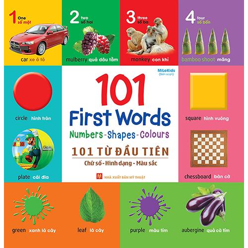 101 First Words: Numbers - Shapes - Colours / 101 Từ Đầu Tiên: Chữ Số - Hình Dạng - Màu Sắc
