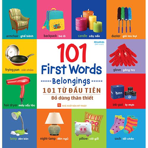101 First Words - Belongings / 101 Từ Đầu Tiên - Đồ Dùng Thân Thiết