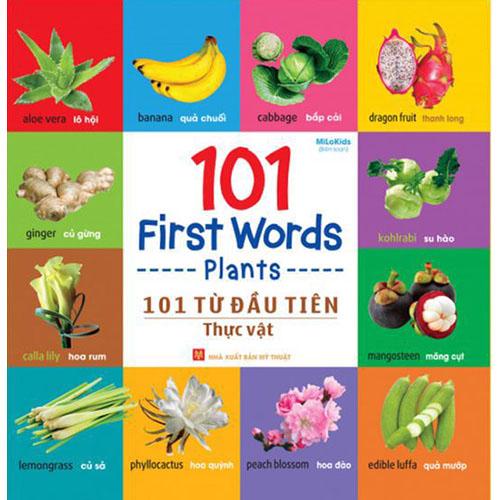 101 First Words - Plants / 101 Từ Đầu Tiên - Thực Vật