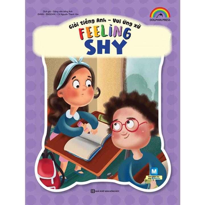 Giỏi tiếng Anh – Vui ứng xử – Feeling Shy