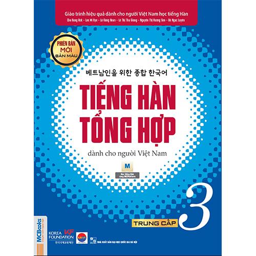 Giáo trình Tiếng Hàn tổng hợp dành cho người Việt Nam – Trung cấp 3 – Bản màu (Phiên bản mới)