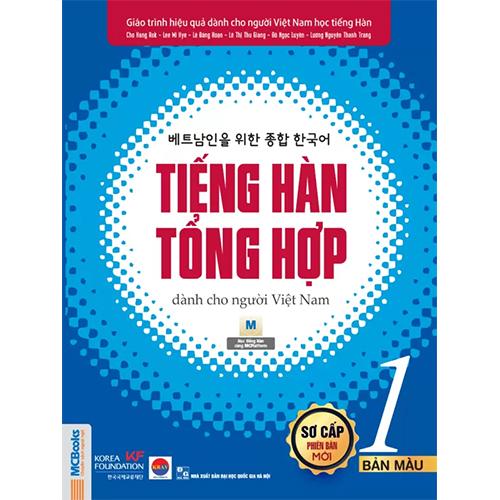 Tiếng Hàn tổng hợp dành cho người Việt Nam – Sơ cấp 1 – Bản màu