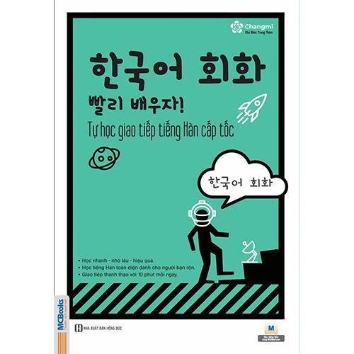 Tự học giao tiếp Tiếng Hàn cấp tốc (phiên bản mới)