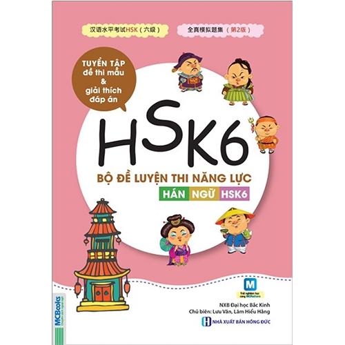 Bộ đề luyện thi năng lực Hán Ngữ HSK6 – Tuyển tập đề thi mẫu