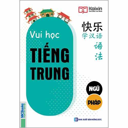 Joyful Chinese – Vui học tiếng Trung – Ngữ pháp