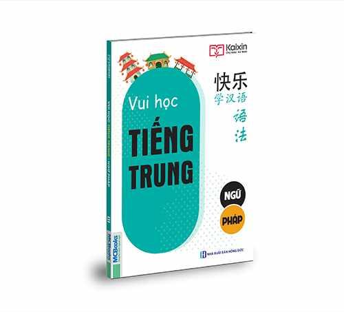 Joyful Chinese – Vui học tiếng Trung – Ngữ pháp - Ảnh 2