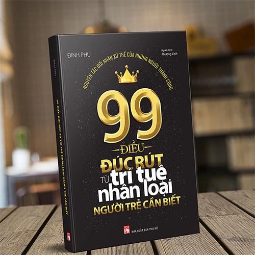 99 Điều Đúc Rút Từ Trí Tuệ Nhân Loại Người Trẻ Cần Biết - Ảnh 2