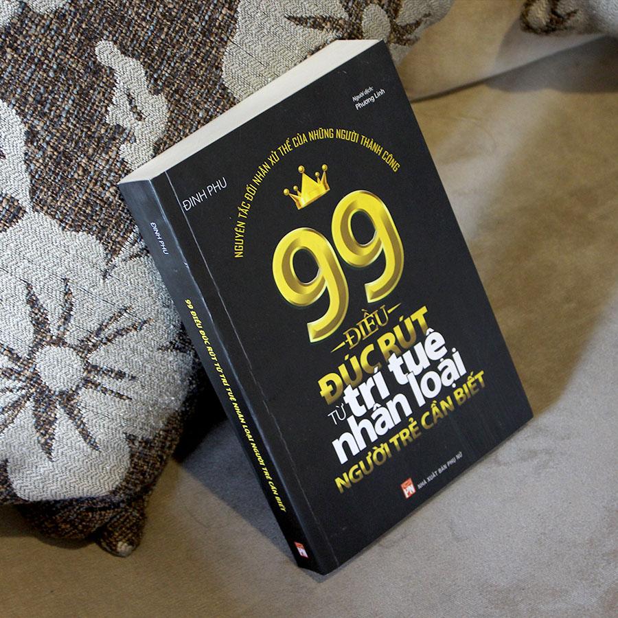 99 Điều Đúc Rút Từ Trí Tuệ Nhân Loại Người Trẻ Cần Biết - Ảnh 3